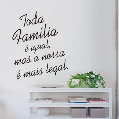 Adesivo de Parede Nossa Família é Mais Legal...