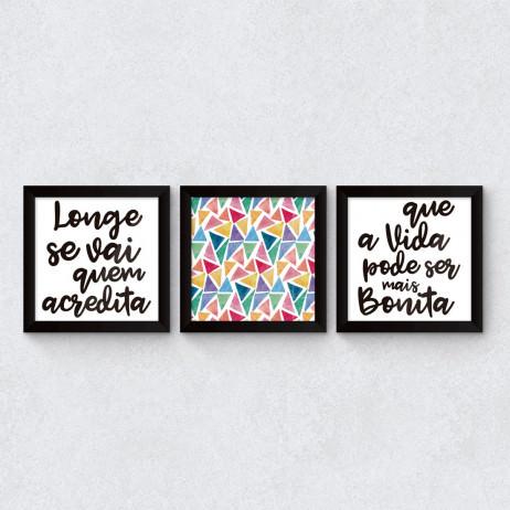 "Conjunto de Quadros Decorativos ""Longe se vai quem acredita"" II"