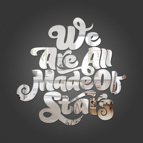 "Espelho Decorativo Frase ""We Are All Made Of Stars"""