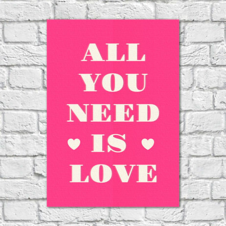 Quadro Decorativo All You Need is Love