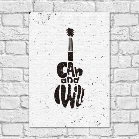 Quadro Decorativo Guitarra I Can and Wiill ( Em Canvas )
