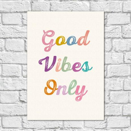 Quadro Decorativo Good Vibes Only - Em Canvas