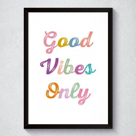 Quadro Decorativo Good Vibes Only