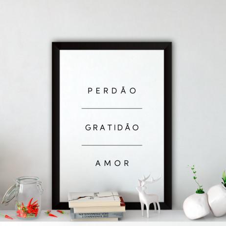 Quadro Decorativo Perdão, Gratidão e Amor