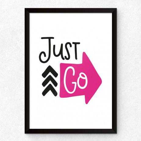 Quadro Decorativo Just Go