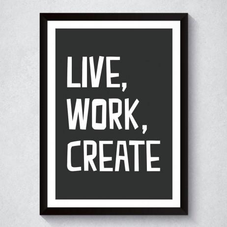 Quadro Decorativo Live, Work, Create (Preto)