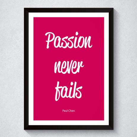 Quadro Decorativo Passion Never Fails
