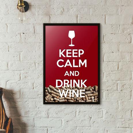 """Quadro Porta Rolhas de Vinho - """"Keep Calm And Drink Wine"""" (Moldura Preta)"""