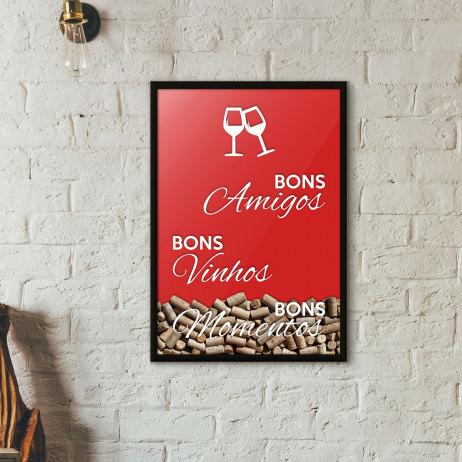 """Quadro Porta Rolhas de Vinho - """"Bons Amigos Bons Vinhos Bons Momentos"""" (Moldura Preta)"""