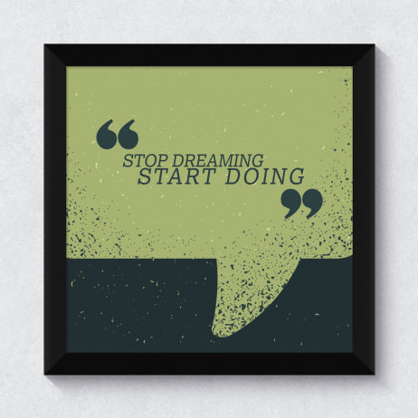 "Quadrinho Decorativo ""Stop Dreaming Start Doing"""